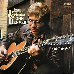 Poems, Prayers & Promises - John Denver