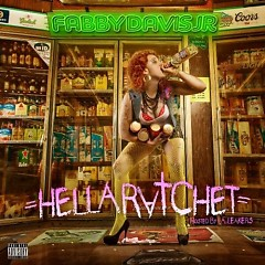 Hella Ratchet Mixtape (CD1)