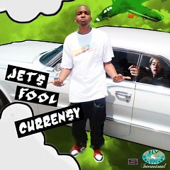 JETS FOOL - Curren$y