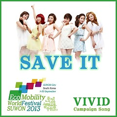 Save It (Eco Mobility World Festival SUWON 2013 Campaign Song)