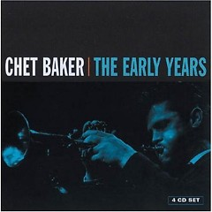The Early Years - Chet Sings