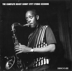 The Complete Roost Sonny Stitt Studio Sessions (CD5-1)