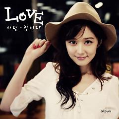 Love (Single) - Jang Na Ra