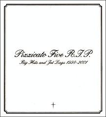 Pizzicato Five R.I.P Big Hits And Jet Lags 1998-2001