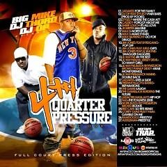 4th Quarter Pressure, Part 1 (CD1)