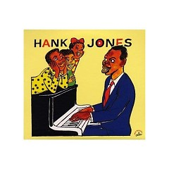 Une Anthologie (CD3) - Hank Jones