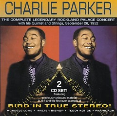 The Complete Legendary Rockland Palace Concert (CD1) - Charlie Parker