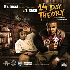 14 Day Theory - Mr. Lucci,T. Cash