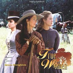 True Women OST (P.1) - Bruce Broughton