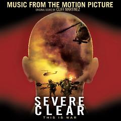 Severe Clear OST  - Cliff Martinez
