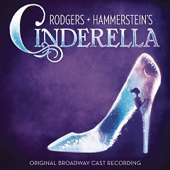 Rodgers + Hammerstein's Cinderella OST (P.1) - Original Broadway Cast
