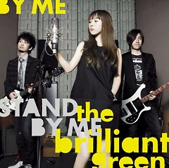 Stand By Me - The Brilliant Green