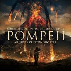 Pompeii OST  - Clinton Shorter