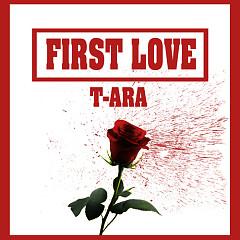 First Love (Single) - T-ARA