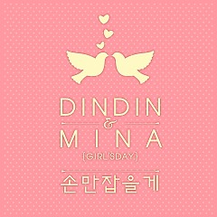 4U Project 'Just Holding Hands' - Din Din,Minah
