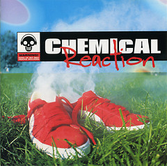 Chemical Reaction - The Chemical Brothers