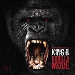 Gorilla Mode  - King B