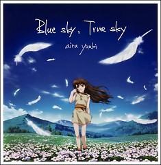 Blue Sky, True Sky - Aira Yuuki