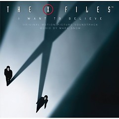 The X-Files: I Want To Believe OST (P.2) - Mark Snow