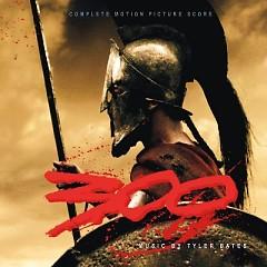 300 OST (P.2) - Tyler Bates