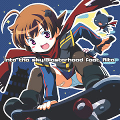 into the sky - Blasterhead,Rita