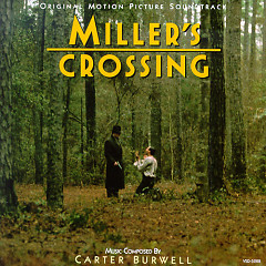 Miller's Crossing OST  - Carter Burwell
