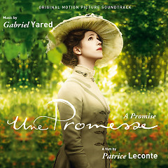 A Promise (Une Promesse) OST  - Gabriel Yared