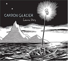 Carbon Glacier - Laura Veirs
