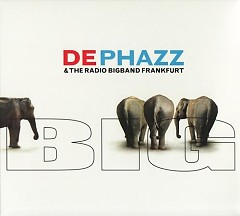 De-Phazz & The Radio Bigband Frankfurt - Big - De Phazz