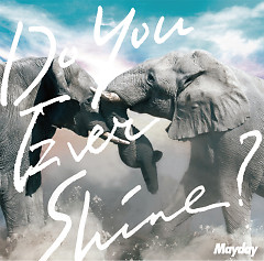 Do You Ever Shine? (Single) - Ngũ Nguyệt Thiên