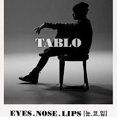 Eyes, Nose, Lips (English Version) (Cover) - TAEYANG,Tablo