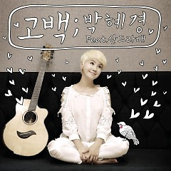 Confession (Single) - Park Hye Kyung