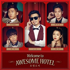 Welcome To Awesome Hotel - JD