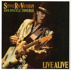 The Complete Epic Recordings Collection CD 9 - Live Alive - Stevie Ray Vaughan,Double Trouble