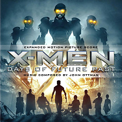 X-Men Days Of Future Past OST (Expanded) (P.2) - John Ottman