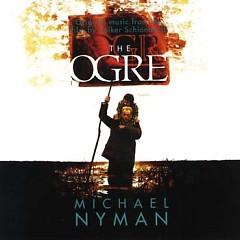 The Ogre (Score) - Michael Nyman