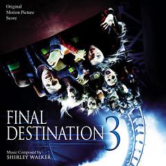 Final Destination 3 (Score) (P.1)  - Shirley Walker