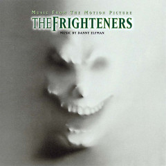 The Frighteners (Score)  - Danny Elfman