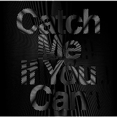 Catch Me If You Can (Single)