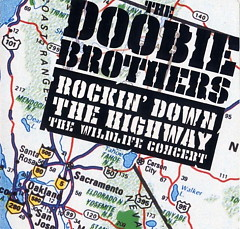Rockin' Down The Highway ~ The Wildlife Concer CD2 - The Doobie Brothers