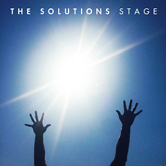 Stage - The Solutions