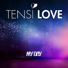 My Day - Tensi Love