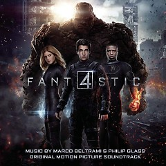 Fantastic Four OST (P.2)  - Marco Beltrami,Philip Glass