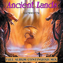 Ancient Lands Full Album Continuous Mix - Llewellyn & Juliana