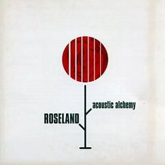 Roseland - Acoustic Alchemy