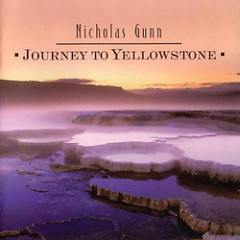 Journey to Yellowstone - Nicholas Gunn