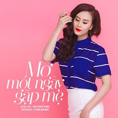 Mơ Một Ngày Gặp Mẹ (Single) - Hà Thúy Anh