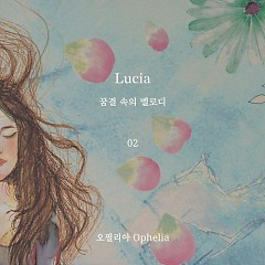 LUCIA Dreamy Melody Inside Ep.02 - Lucia