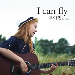 I Can Fly - Ruamin