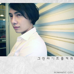 Kyeojwo The Green Light - Romantic City